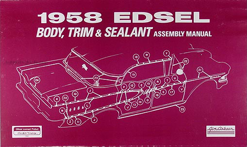 1958 Edsel Body & Trim Assembly Manual Reprint
