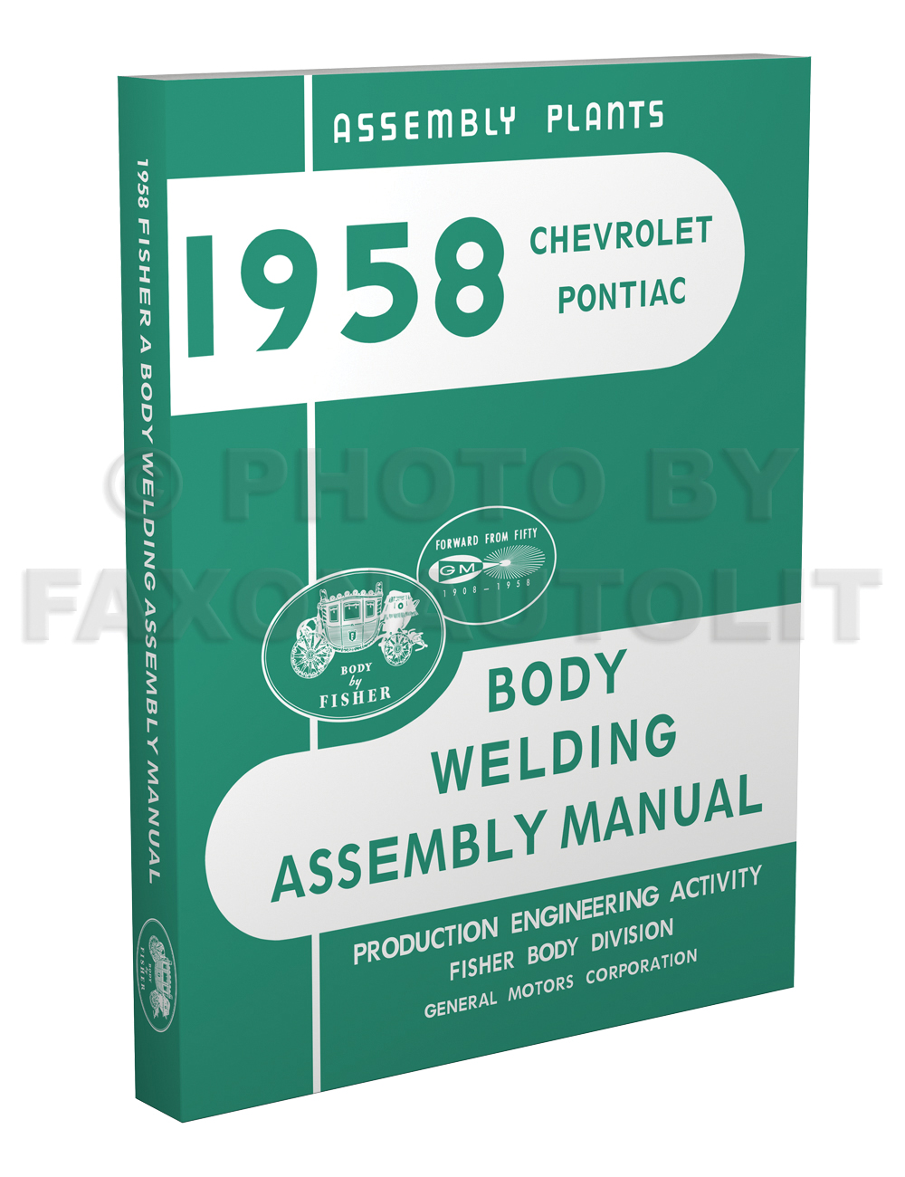 1958 Fisher Body Welding Assembly Manual Reprint - Chevrolet/Pontiac