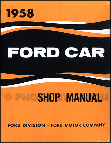 1958 Ford Car Repair Manual Reprint