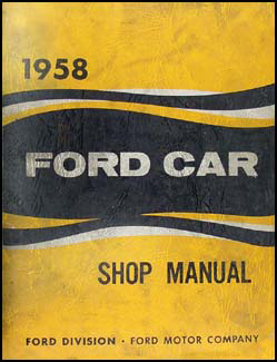 1958 Ford Car Shop Manual Original
