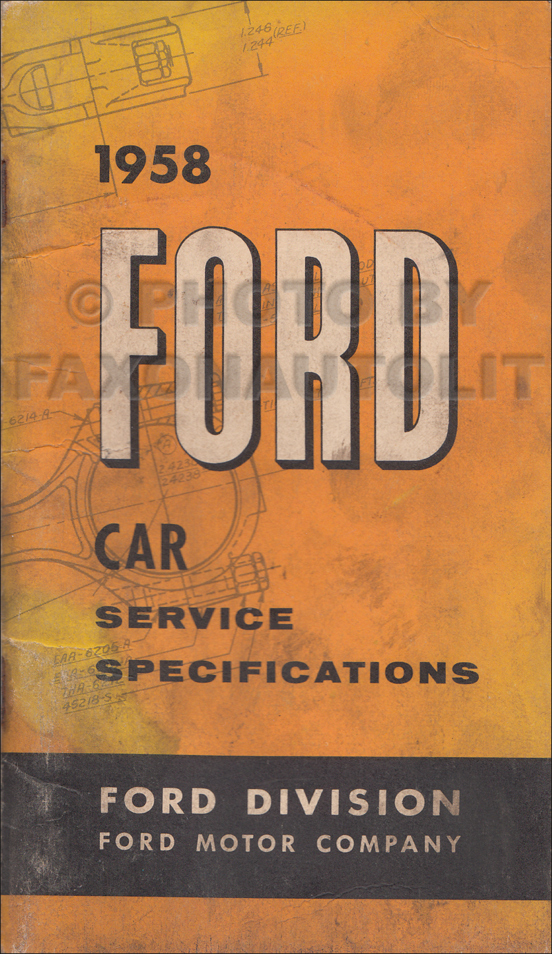 1958 Ford Car Service Specifications Manual Original