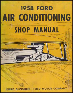 1958 Ford Car & T-bird Air Conditioning Repair Manual Original