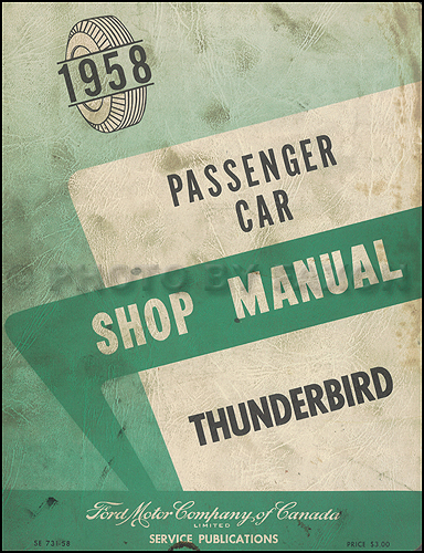 1958 Thunderbird Canadian Shop Manual Original