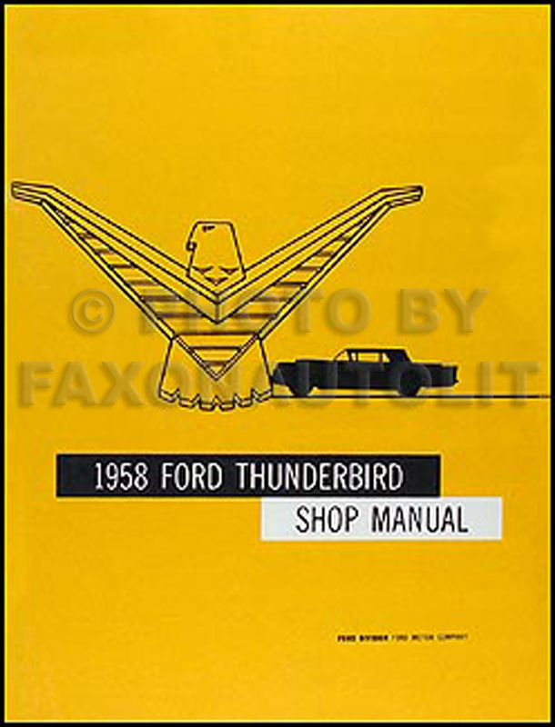 1958 Ford Thunderbird Shop Manual Reprint