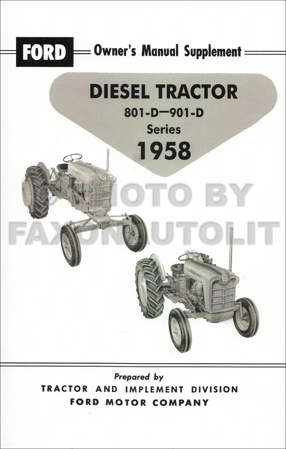 1958-1962 Ford 801-D/901-D Diesel Engine Tractor Owners Handbook Supplement Reprint
