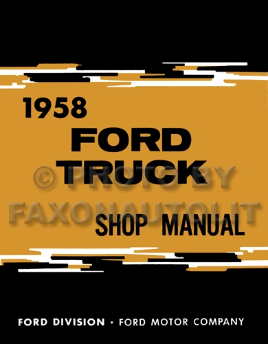1958 Ford Pickup & Truck Shop Manual Reprint