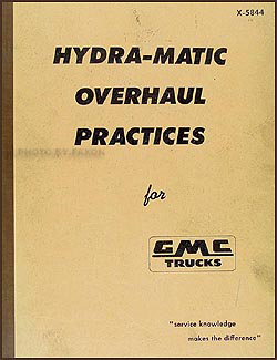 1952-1959 GMC Truck Hydra-Matic Transmission Overhaul Manual & Parts Catalog Original
