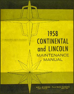 1958 Lincoln Repair Manual Original for all models