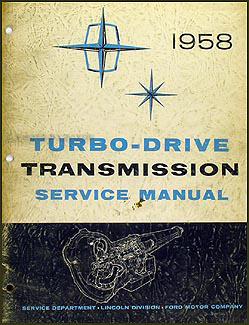 1958 Lincoln Turbo-Drive Transmission Repair Manual Original
