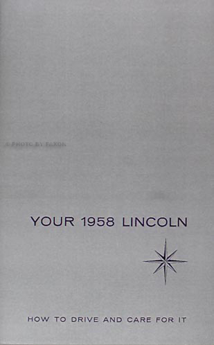 1958 Lincoln Owners Manual Reprint Capri Premiere and Continental Mark III
