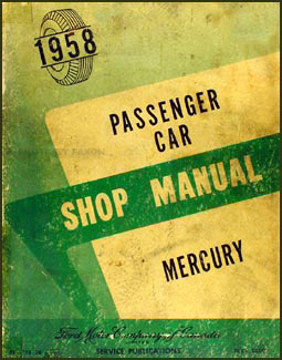1958 Mercury Canadian Repair Manual Original