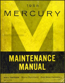 1958 Mercury Shop Manual Original all models