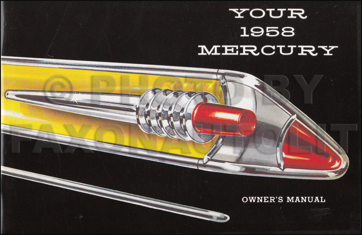 1958 Mercury Reprint Owner's Manual