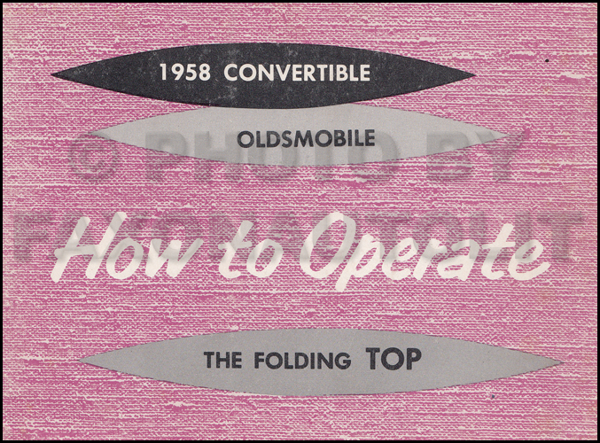 1958 Oldsmobile Convertible Top Owner's Manual Original
