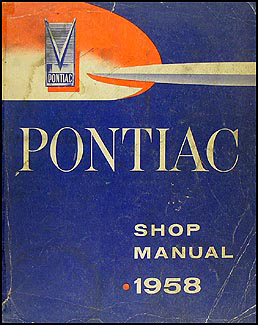 1958 Pontiac Shop Manual Original