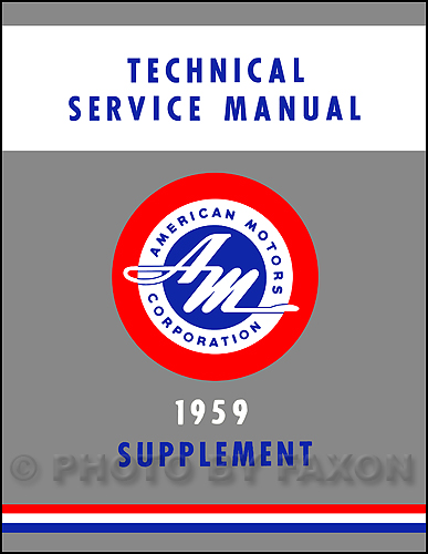 1959 Rambler & 1959-1960 American Shop Manual Reprint Supplement
