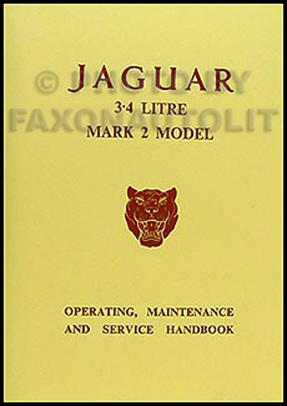 1959-1967 Jaguar 3.4 Litre Mark 2 Owner's Manual Reprint