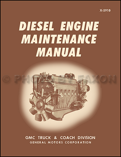 1959-1971 GMC Inline 4-71 and 6-71 Diesel Engine Repair Shop Manual Reprint