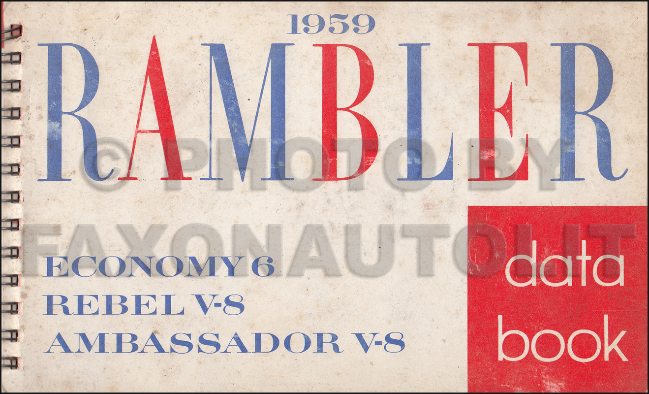 1959 AMC Data Book Original Rambler 6 Rebel V8 Ambassador