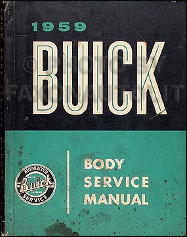 1959 Buick Body Shop Manual Original