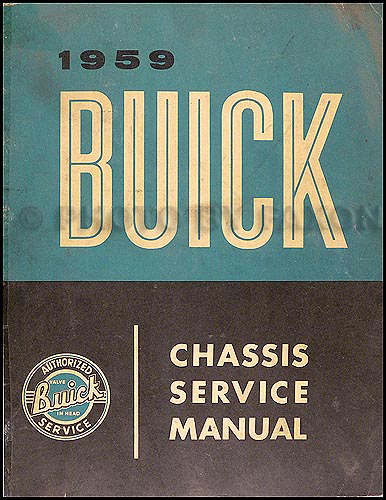 1959 Buick Shop Manual Original--LeSabre, Invicta, & Electra