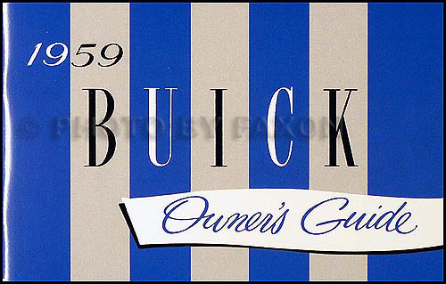 1959 Buick Owner's Manual Reprint