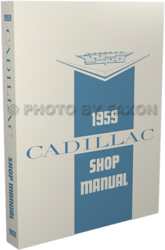 1959 Cadillac Shop Manual Reprint