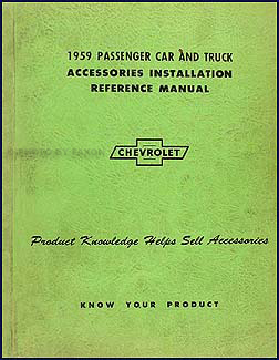 1959 Chevy Accessory Installation Manual Original