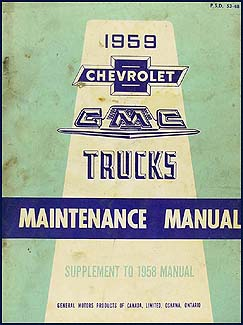 1959 Chevy Truck/GMC CANADIAN Shop Manual Original Supplement
