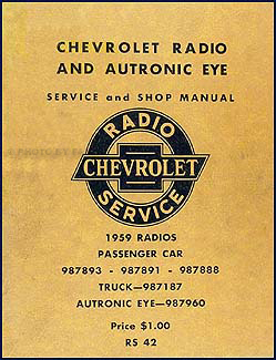 1959 Chevy Radio & Autronic Eye Manual Original Car & Truck