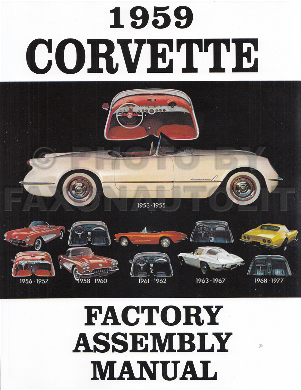 1957 1962 Chevrolet Corvette Rochester Fuel Injection Repair Shop Autronic Eye Wiring Diagram For 1953 1959 Factory Assembly Manual Reprint 2600