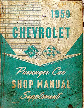 1959 Chevrolet Repair Shop Manual Original Supp. Biscayne Bel Air Impala El Camino Nomad