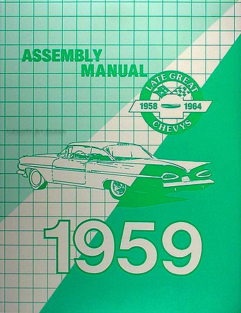 1959 Chevy Car Assembly Manual Biscayne Bel Air Impala El Camino Nomad