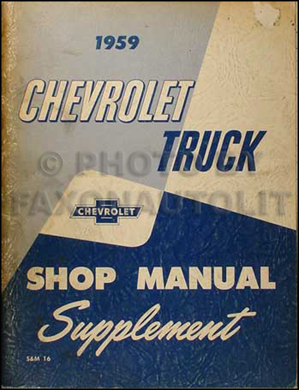 1959 Chevrolet Pickup & Truck Shop Manual Original Supplement