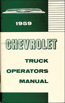 1959 Chevrolet Pickup & Truck Reprint Owner's Manual
