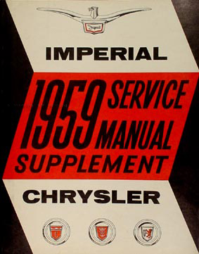1959 Chrysler & Imperial Shop Manual Original Supplement