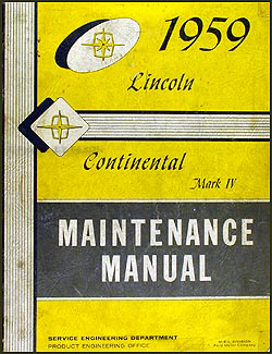 1959 Lincoln Repair Manual Original 59 Capri, Premier, Mark IV