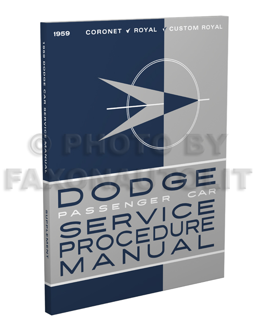 1959 Dodge Car Shop Manual Reprint Supplement