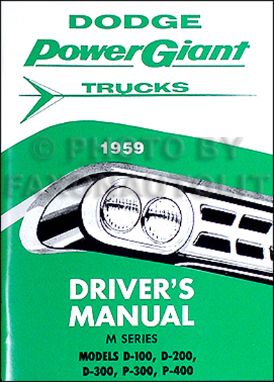 1959 Dodge Pickup Truck Owner's Manual Reprint D100-D300