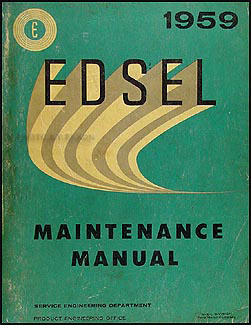 1959 Edsel Shop Manual Original All Models