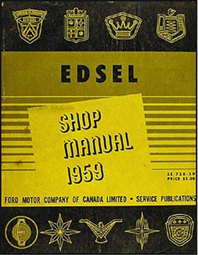 1959 Edsel Canadian Shop Manual Original All Models