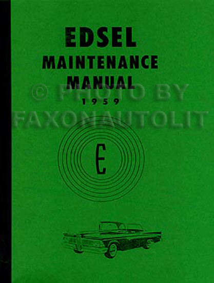 1959 Edsel Shop Manual Reprint All Models 59