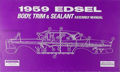 1959 Edsel Body, Trim & Sealant Assembly Manual Reprint
