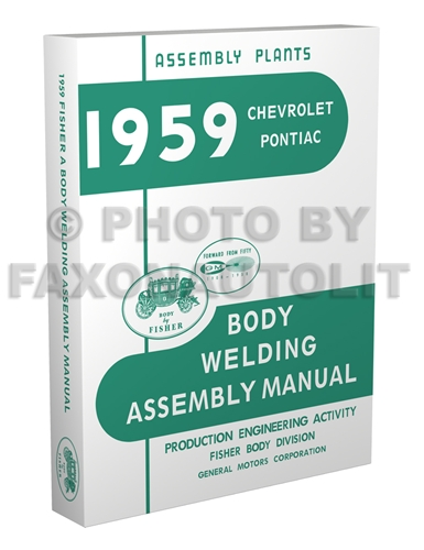 1959 Chevrolet and Pontiac Fisher Body Welding Assembly Manual Reprint