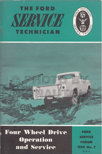 1959 Ford F-100 and F-250 Pickup Four Wheel Drive Service Manual