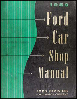 1959 Ford Car Shop Manual Original
