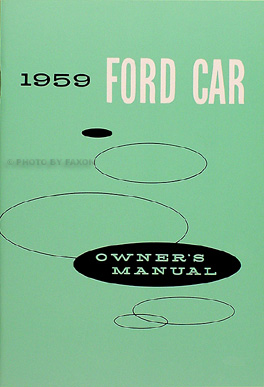 1959 Ford Owner's Manual Reprint -- All cars, wagon, & Ranchero