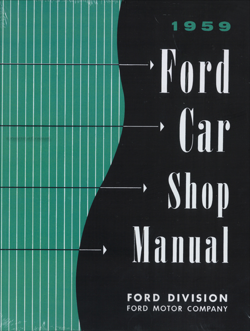 1959 Ford Car Shop Manual Reprint
