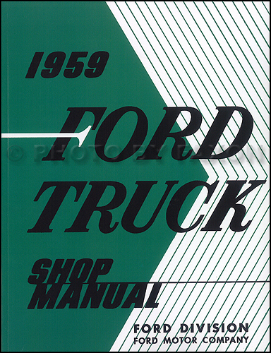 1959 Ford Pickup & Truck Shop Manual Reprint