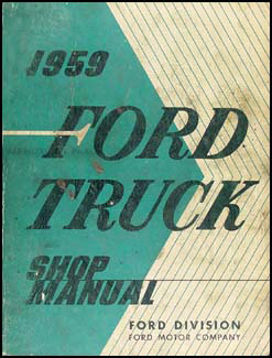 1959 Ford Pickup & Truck Shop Manual Original
